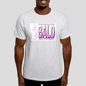 Bald & Beautiful Light T-Shirt