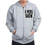 Sick or Better Zip Hoodie