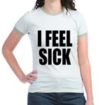 Sick or Better Jr. Ringer T-Shirt