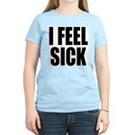 Sick or Better Women's Light T-Shirt