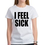 Sick or Better Women's T-Shirt