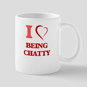 I love Being Chatty Mugs