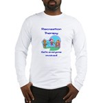 Recreation Therapy Long Sleeve T-Shirt