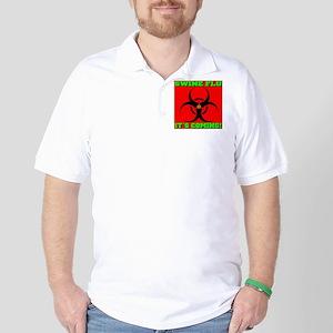 Swine Flu It's Coming Golf Shirt