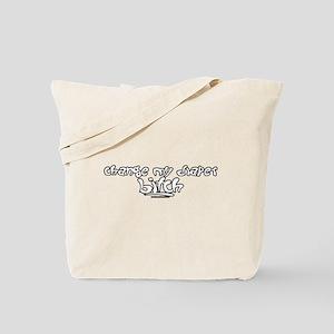Change My Diaper Bitch Tote Bag