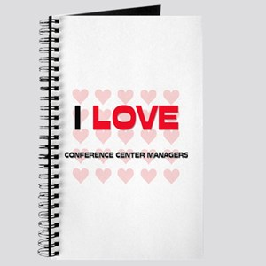 I LOVE CONFERENCE CENTER MANAGERS Journal