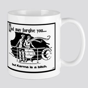 God May Forgive You, But Karm Mug