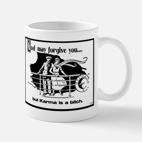 God May Forgive You, But Karm Mug