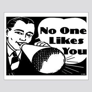 No One Likes You Small Poster