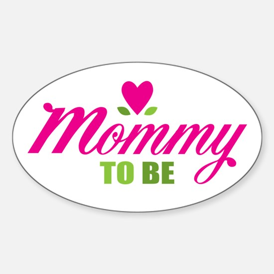 Mommy To Be Oval Decal