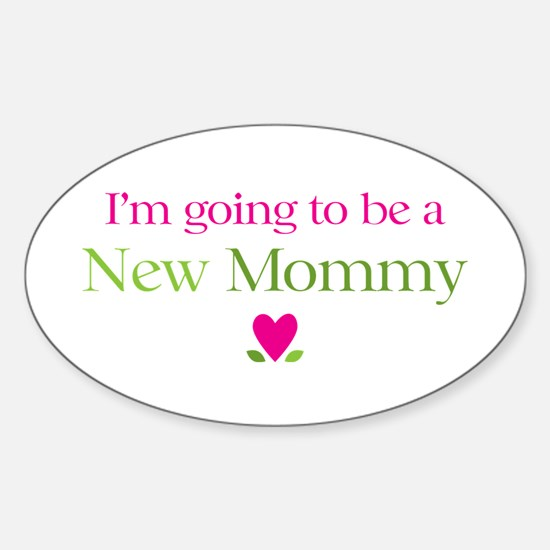Going Be New Mommy Oval Decal