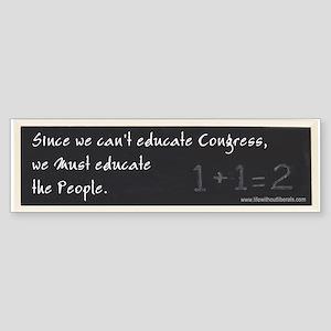 Educate Congress Bumper Sticker