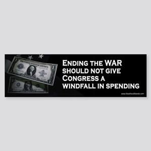 Windfall for Congress - Taxpayers Bumper Sticker