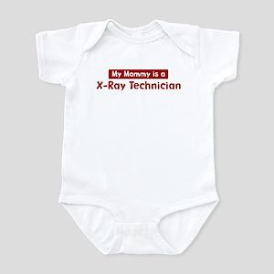 Mom is a X-Ray Technician Infant Bodysuit