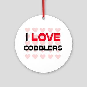 I LOVE COBBLERS Ornament (Round)
