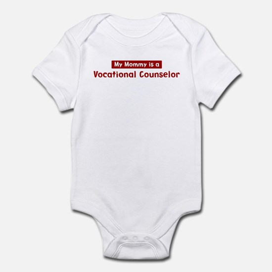 Mom is a Vocational Counselor Infant Bodysuit