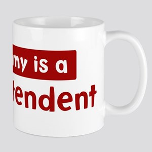 Mom is a Superintendent Mug