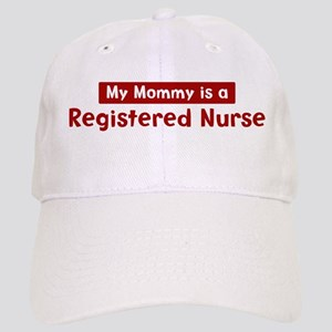 Mom is a Registered Nurse Cap