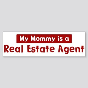 Mom is a Real Estate Agent Bumper Sticker