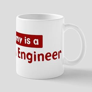 Mom is a Petroleum Engineer Mug