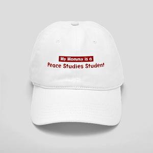 Mom is a Peace Studies Studen Cap