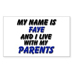 my name is faye and I live with my parents Decal