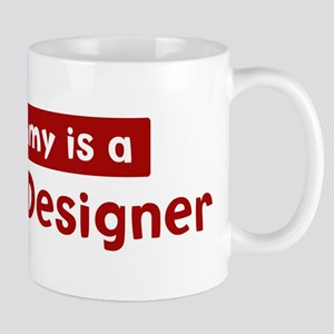 Mom is a Graphic Designer Mug