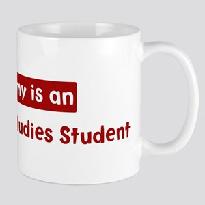 Mom is a International Studie Mug