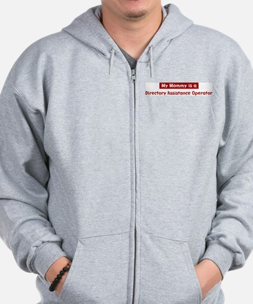 Mom is a Directory Assistance Zip Hoodie
