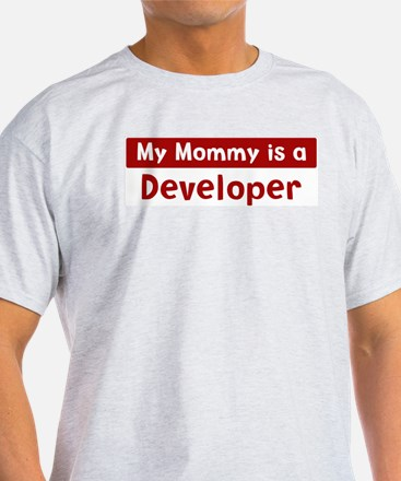 Mom is a Developer T-Shirt