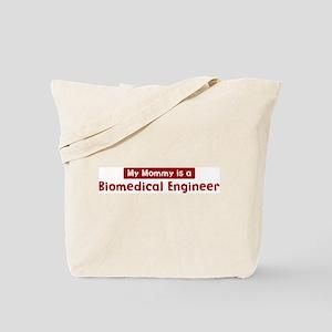Mom is a Biomedical Engineer Tote Bag