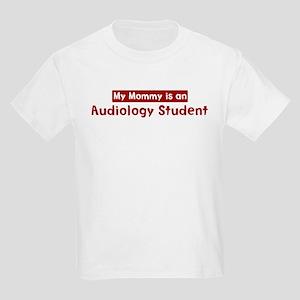 Mom is a Audiology Student Kids Light T-Shirt