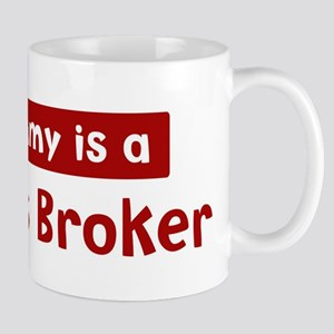 Mom is a Business Broker Mug