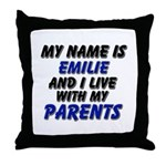 my name is emilie and I live with my parents Throw