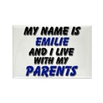 my name is emilie and I live with my parents Recta