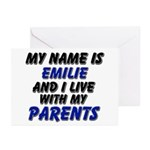 my name is emilie and I live with my parents Greet