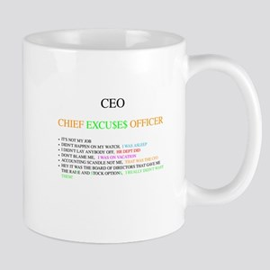 CEO - CHIEF EXCUSES OFFICER -1 - 10 X 10 Mugs