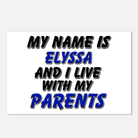 my name is elyssa and I live with my parents Postc