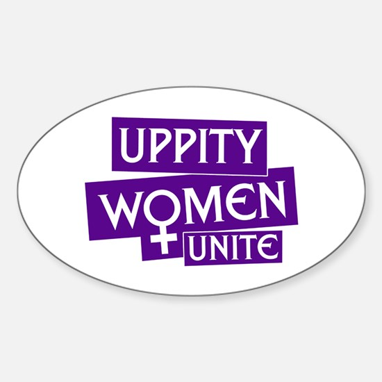UPPITY WOMEN UNITE Oval Decal