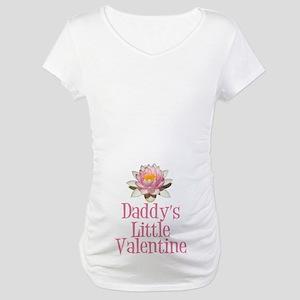Daddy's Little Valentine Maternity T-Shirt