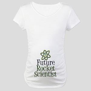 Future Rocket Scientist Maternity T-Shirt