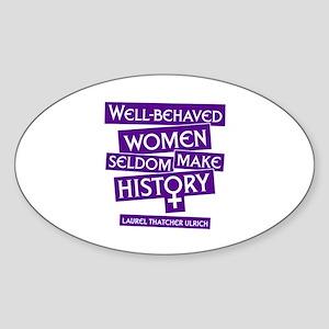 WELL-BEHAVED WOMEN Oval Sticker