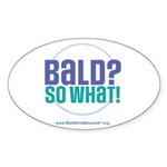 Bald So What Oval Sticker (50 pk)