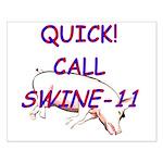 Swine-11 Small Poster
