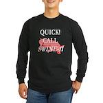 Swine-11 Long Sleeve Dark T-Shirt