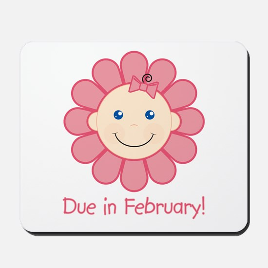 Due in February Baby Girl Mousepad