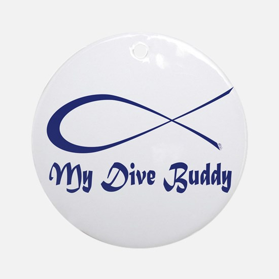 My Dive Buddy Ornament (Round)
