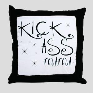 Kick-Ass Mama Throw Pillow