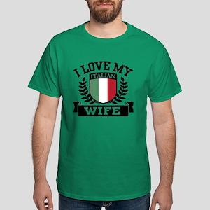 I Love My Italian Wife Dark T-Shirt