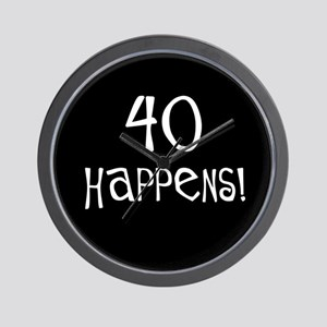 40th birthday gifts 40 happens Wall Clock